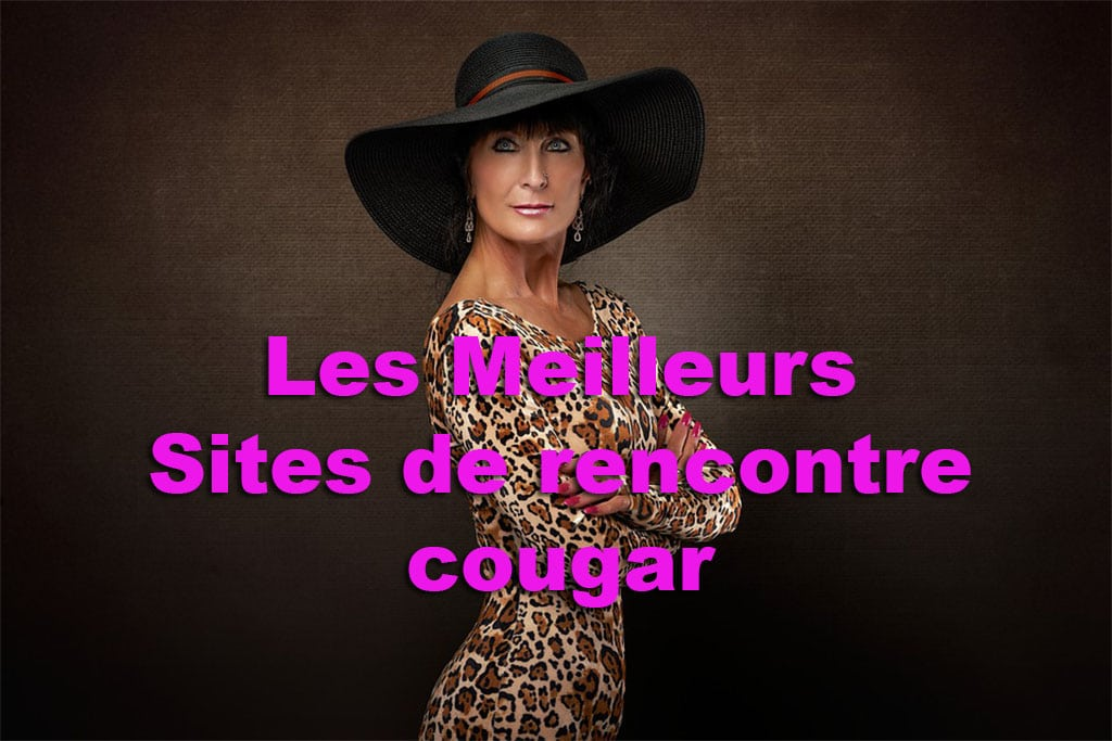 comparatif des meilleurs site pour rencontrer une cougar